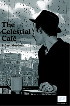 Stuart murdoch : The Celestial Cafe